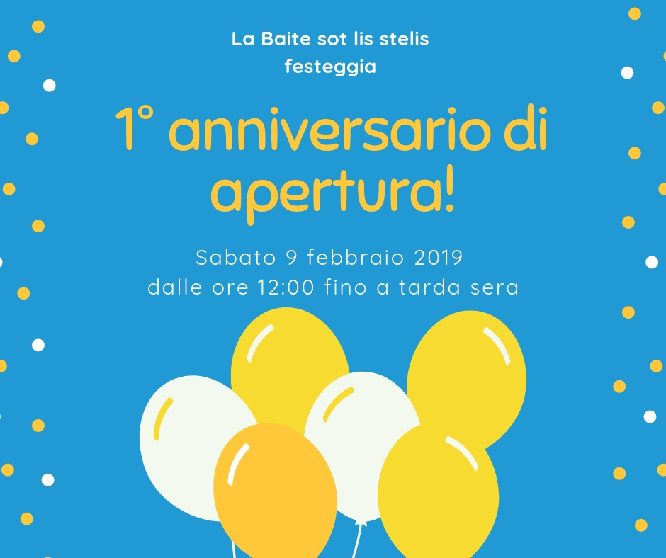 1° anniversario di apertura della Baite sot lis stelis